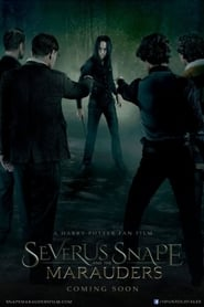Severus Snape and the Marauders Full Movie