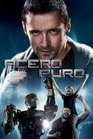 Acero puro (2011) | Real Steel