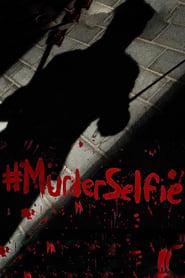 #MurderSelfie (2015) Zalukaj Online