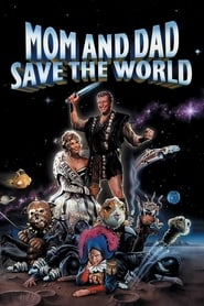 Mom and Dad Save the World | Watch Movies Online