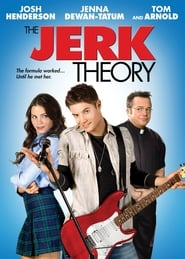 The Jerk Theory (2009)