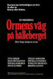 Ormens väg på hälleberget Film Streaming HD
