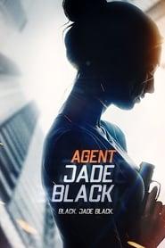 Agent Jade Black poster