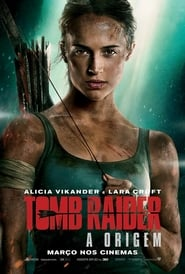 Tomb Raider A Origem Torrent 2018 Dual Áudio Dublado BluRay 1080p Download