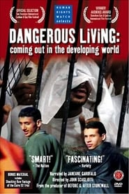 Dangerous Living: Coming Out in the Developing World 2003