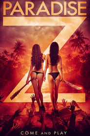 Paradise Z : The Movie | Watch Movies Online