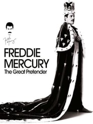Freddie Mercury: The Great Pretender (2012)