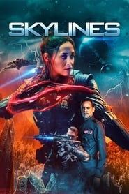 Skylines - To save our world she must invade theirs. - Azwaad Movie Database