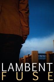 Lambent Fuse 2011