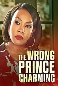 The Wrong Prince Charming : The Movie | Watch Movies Online