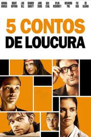 5 Contos De loucura Torrent (2010)