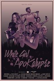 White Girl Apokalypse (2021)
