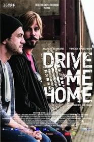 Drive Me Home - Portami a casa 2019