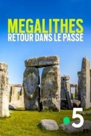 Mégalithes, retour dans le passé (2020)