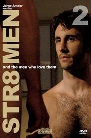 Straight Men & the Men Who Love Them 2 2008
