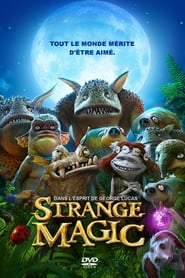 Strange Magic streaming sur Streamcomplet