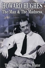 Howard Hughes: The Man and the Madness 1999