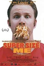Super Size Me en cartelera