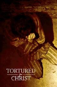Tortured for Christ (2018) poster