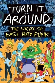 Poster for Turn It Around: The Story of East Bay Punk