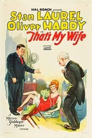 Laurel et Hardy - C'est ma femme