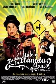 Who Killed the White Llama? (2007)