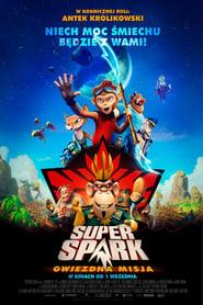 Super Spark: Gwiezdna misja (2017) Online Cały Film Lektor PL