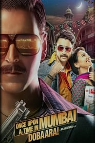 Once Upon ay Time in Mumbai Dobaara! (2013) Bollywood Full Movie Watch Online Free Download HD