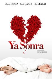Ya Sonra? (2011)