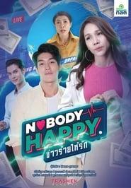 Nobody's Happy ข่าวร้ายให้รัก