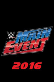 WWE Main Event streaming vf poster