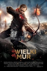 The Great Wall / Wielki Mur