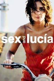 Sex and Lucía (2001)
