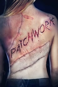 Patchwork (2015) Watch Online Free
