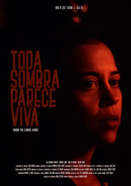 Toda Sombra Parece Viva [2019]