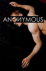 Voir Anonymous en streaming complet gratuit | film streaming, StreamizSeries.com