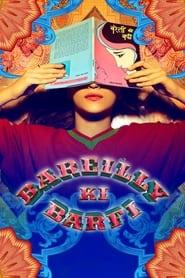Bareilly Ki Barfi 2017