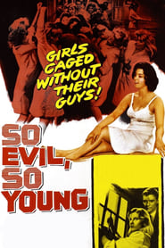 So Evil, So Young 1961