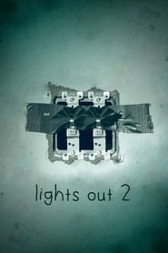 Lights Out 2 ()