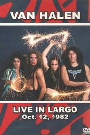 Van Halen - Live In Largo 1970