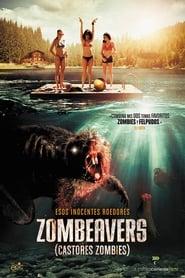 Castores Zombies Película Completa HD 1080p [MEGA] [LATINO]
