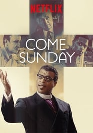 Assistir Filme Come Sunday Online Dublado e Legendado