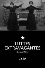 Luttes extravagantes 1899