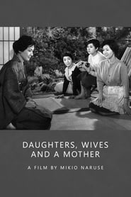 Daughters, Wives and a Mother