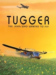 Tugger: The Jeep 4x4 Who Wanted to Fly