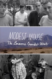 Poster for Modest Mouse: The Lonesome Crowded West