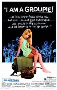 I Am a Groupie (1970)