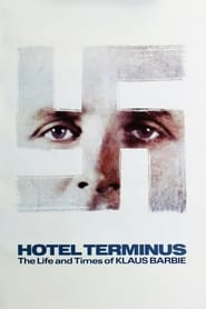 Hôtel Terminus: The Life and Times of Klaus Barbie (1988)