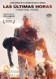 Las últimas horas (2014) | These Final Hours