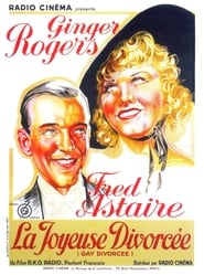 La Joyeuse Divorcée (1934)